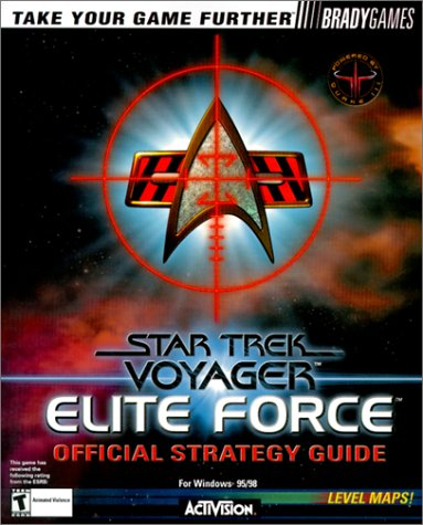 9781566869799: Star Trek Voyager: Elite Force Official Strategy Guide
