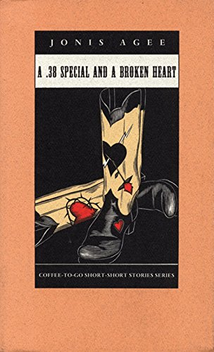 9781566890328: A .38 Special and a Broken Heart (Coffee-To-Go Short-Short Story Series)