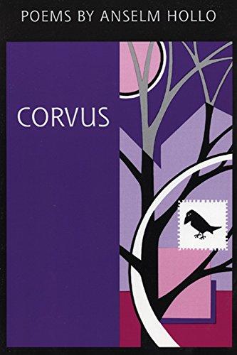 Corvus: Anselm Hollo