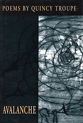Avalanche: Poems by Quincy Troupe (Signed): Troupe, Quincy