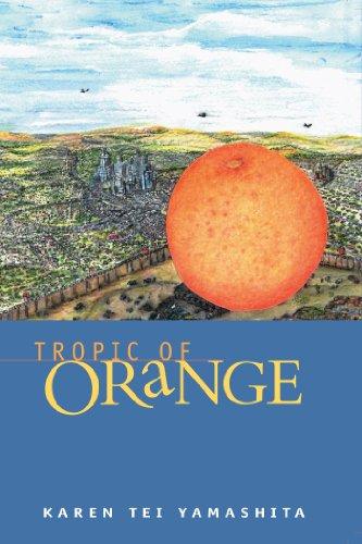 Tropic of Orange: Yamashita, Karen Tei