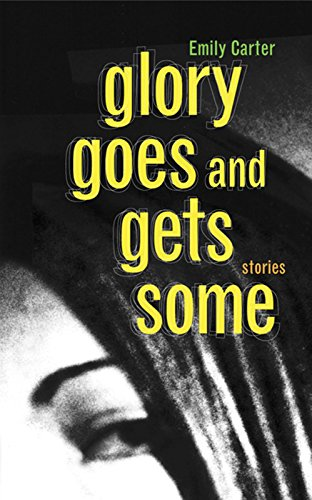 9781566891011: Glory Goes and Gets Some