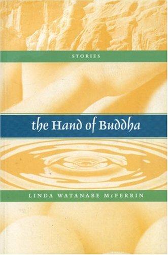 The Hand of Buddha: Watanabe McFerrin, Linda