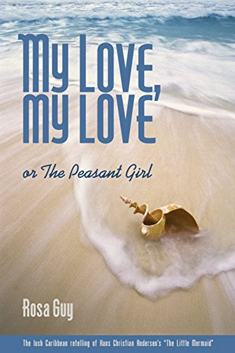 9781566891318: My Love, My Love: Or the Peasant Girl