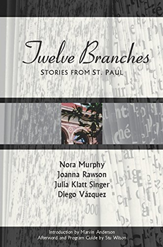 Twelve Branches: Stories from St. Paul: Nora Murphy, Joanna