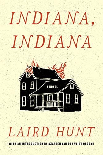 Indiana, Indiana: Hunt, Laird
