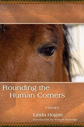 9781566892100: Rounding the Human Corners