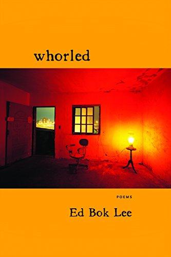 Whorled Format: Trade Paper: Ed Bok Lee
