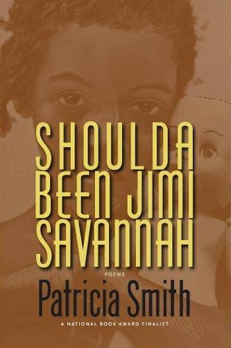 Shoulda Been Jimi Savannah (9781566892995) by Patricia Smith