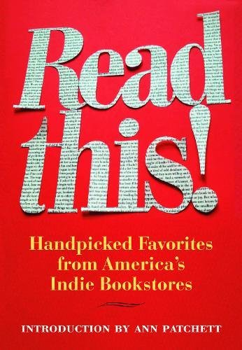 9781566893138: Read This!: Handpicked Favorites from America's Indie Bookstores (Books in Action)