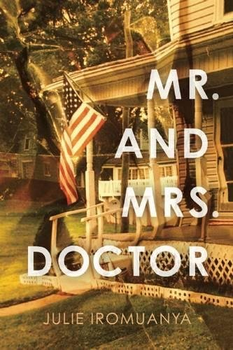 Mr. and Mrs. Doctor: Julie Iromuanya