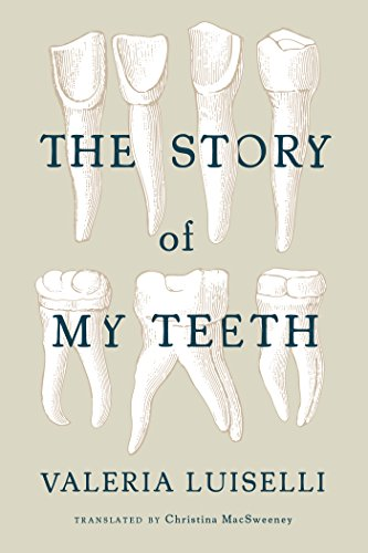 9781566894098: The Story of My Teeth