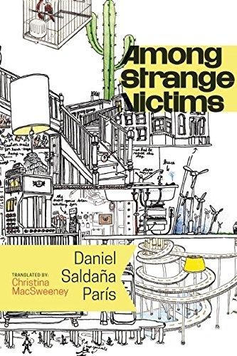 Among Strange Victims: Salda?a Par?s, Daniel; MacSweeney, Christina [Translator]