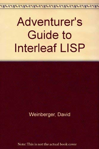 9781566900423: Adventurer's Guide to Interleaf Lisp