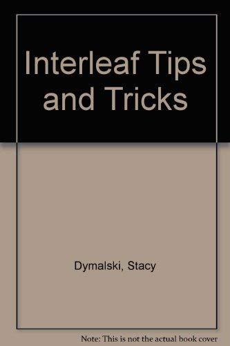 9781566900508: Interleaf Tips & Tricks