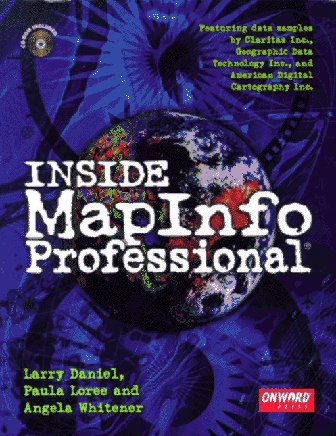 9781566900881: Inside MapInfo Professional