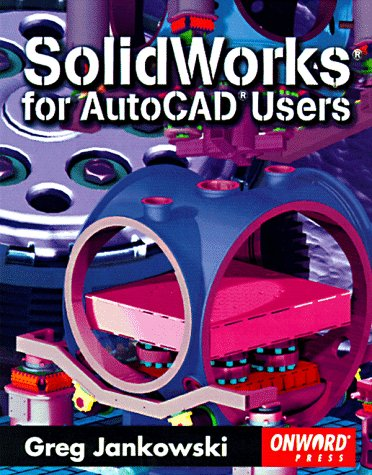 9781566901567: Solidworks for AutoCAD Users