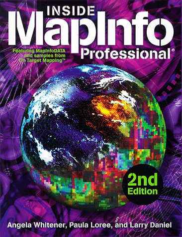 9781566901864: Inside Mapinfo Professional 2