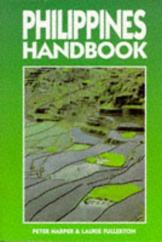 Philippines Handbook (Moon Handbooks): Harper, Peter, Fullerton, Laurie