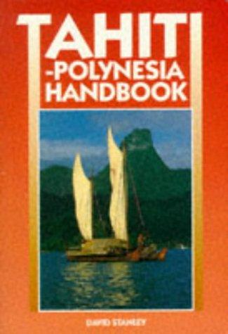 9781566910378: Tahiti-Polynesia Handbook (3rd ed)