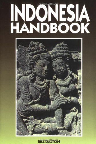 Moon Handbooks Indonesia: Dalton, Bill