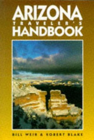 9781566910712: Arizona Traveler's Handbook (6th ed)