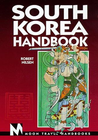 9781566910743: South Korea Handbook (Moon South Korea)