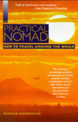 9781566910767: The DEL-Moon Handbooks: Practical Nomad: How to Travel Around the World (Practical Nomad, 1997)