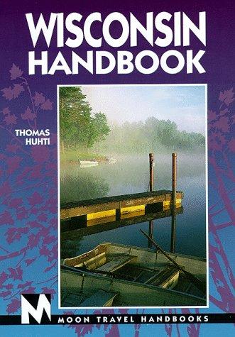 9781566910927: Moon Handbooks Wisconsin: Including Door County (Issn 1092-3322)