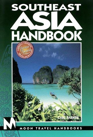 Southeast Asia Handbook (Southeast Asia Handbook, 3rd ed): Parkes, Carl
