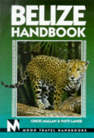 9781566911375: Moon Handbooks Belize (4th ed)