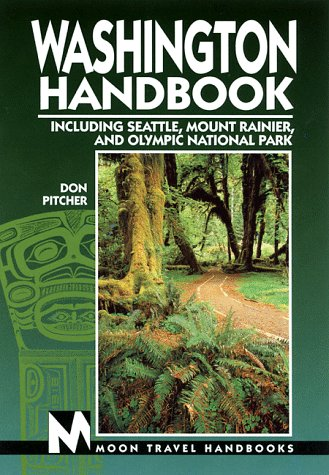 9781566911481: Washington Handbook: Including Seattle, Mount Rainier, and Olympic National Park (Moon Washington)