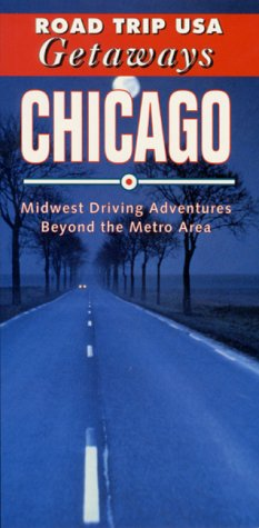 Chicago : Midwest Driving Adventures Beyond the: Khristi S. Zimmeth