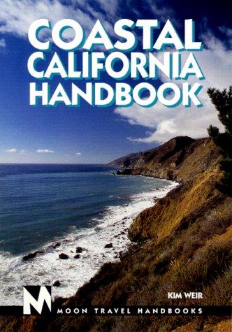9781566911788: Moon Handbooks Coastal California (Moon Coastal California)