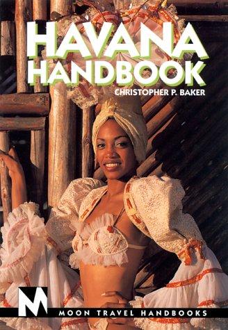 Moon Handbooks Havana (Moon Michigan's Upper Peninsula): Baker, Christopher P.