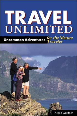 9781566912129: DEL-Travel Unlimited: Uncommon Adventures for the Mature Traveler