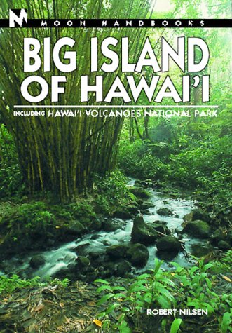 9781566912181: Moon Big Island of Hawai'i: Including Hawai'i Volcanoes National Park (Moon Handbooks)