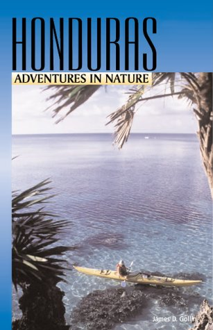 9781566912419: Adventures in Nature: Honduras (Adventures in Nature (John Muir))