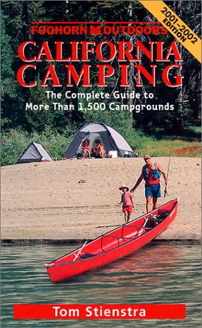 9781566912457: California Camping: The Complete Guide to More Than 1,500 Campgrounds (Moon California Camping)