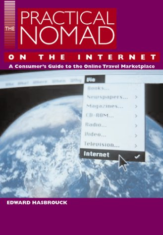 9781566912501: The Practical Nomad Guide to the Online Travel Marketplace