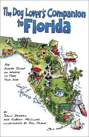 9781566913195: The DEL-Dog Lover's Companion to Florida: The Inside Scoop on Where to Take Your Dog (Dog Lover's Companion Guides)