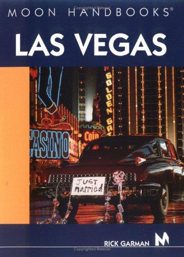 Moon Handbooks Las Vegas: Garman, Rick