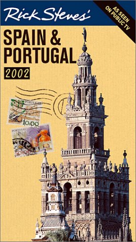 9781566913584: Rick Steves' Spain and Portugal: Covers Madrid, Barcelona, Andalucia, Lisbon, the Algarve, and Morocco