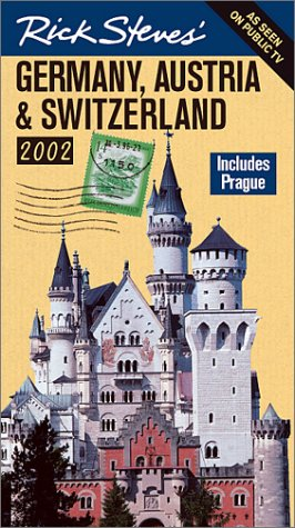 Rick Steves' Germany, Austria, and Switzerland 2002 (1566913616) by Steves, Rick