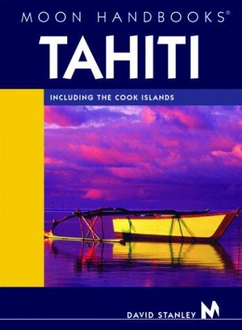 9781566914123: Moon Handbooks Tahiti: Including the Cook Islands
