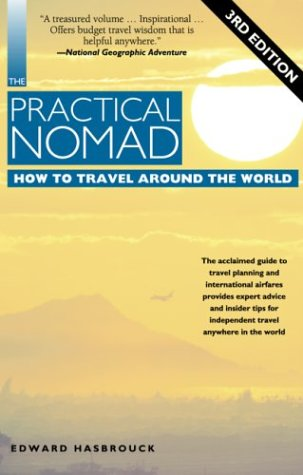 9781566914338: The Practical Nomad: How to Travel Around the World