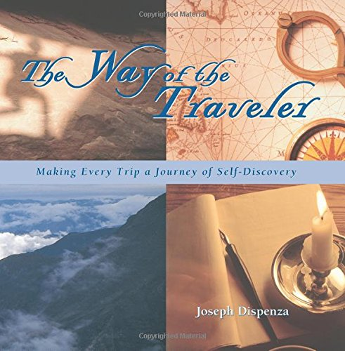 9781566914499: The Way of the Traveler: Making Every Trip a Journey of Self-Discovery