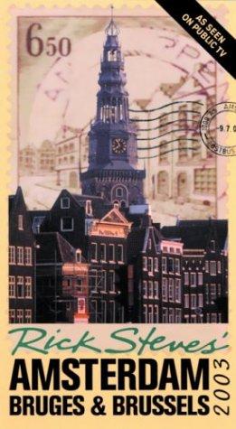 9781566914536: Rick Steves' Amsterdam, Bruges and Brussels 2003 [Idioma Inglés]