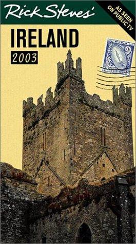 9781566914581: Rick Steves' Ireland 2003