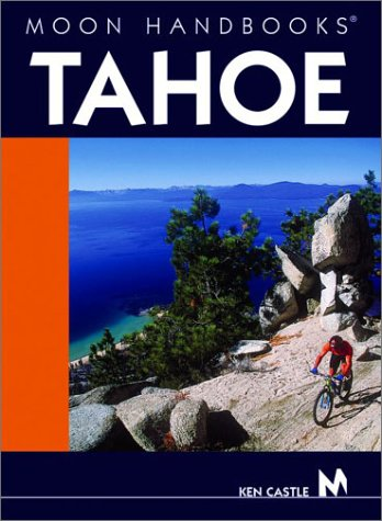 9781566914918: Tahoe (Moon Handbooks)